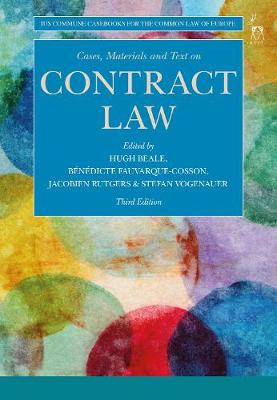 Cases, Materials and Text on Contract Law - Hugh Beale