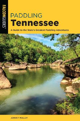 Paddling Tennessee - Johnny Molloy