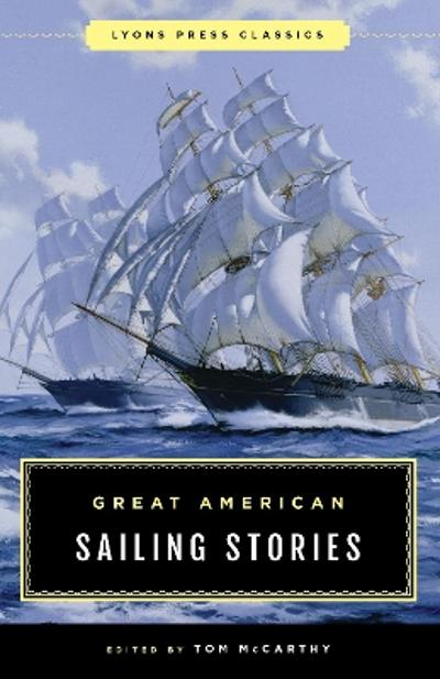 Great American Sailing Stories - Tom McCarthy