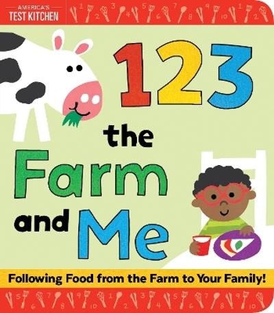 1, 2, 3 the Farm and Me - America's Test Kitchen