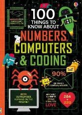 100 Things to Know About Numbers, Computers & Coding - Various