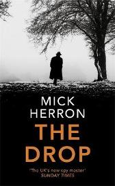 The Drop - Mick Herron