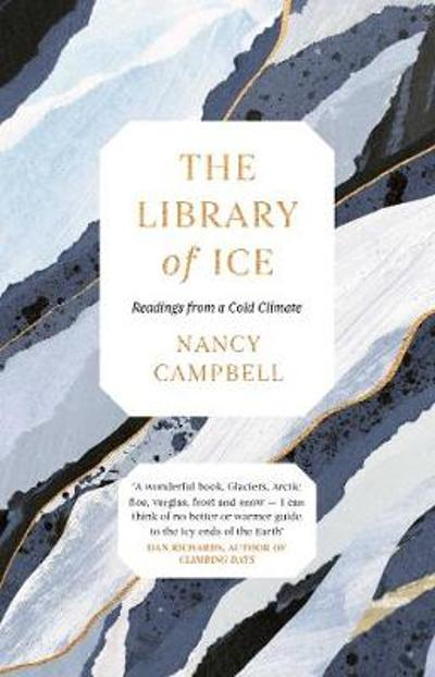 The Library of Ice - Nancy Campbell