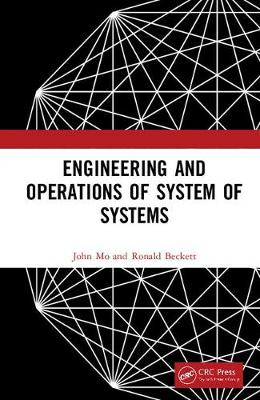 Engineering and Operations of System of Systems - John Mo