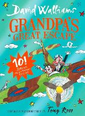 Grandpa's great escape - David Walliams Tony Ross