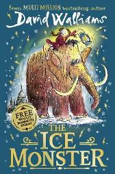 The Ice Monster - David Walliams Tony Ross