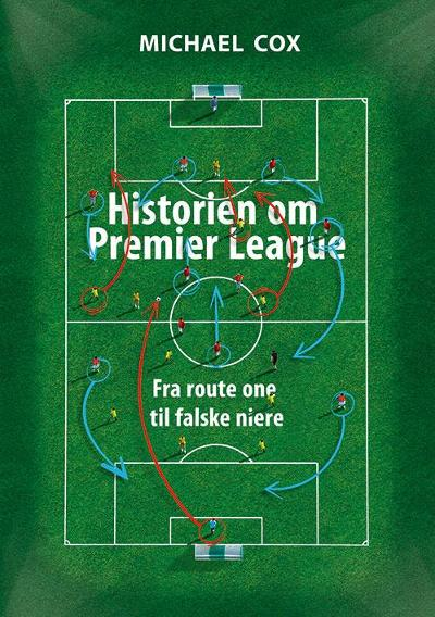 Historien om Premier League - Michael Cox