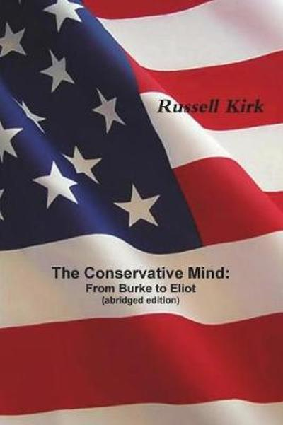 The Conservative Mind - Russell Kirk