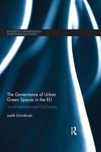The Governance of Urban Green Spaces in the EU - Judith Schicklinski