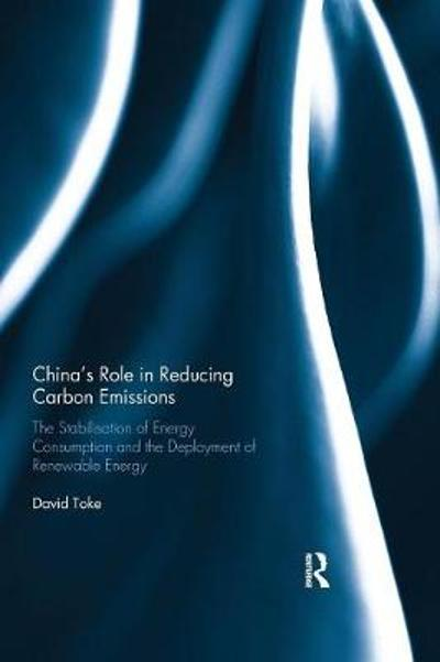 China's Role in Reducing Carbon Emissions - David Toke