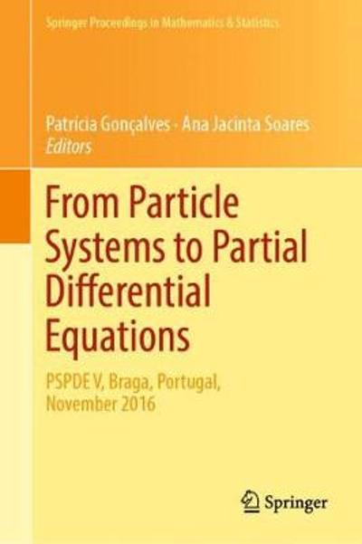 From Particle Systems to Partial Differential Equations - Patricia Goncalves