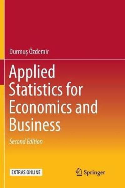 Applied Statistics for Economics and Business - Durmus OEzdemir