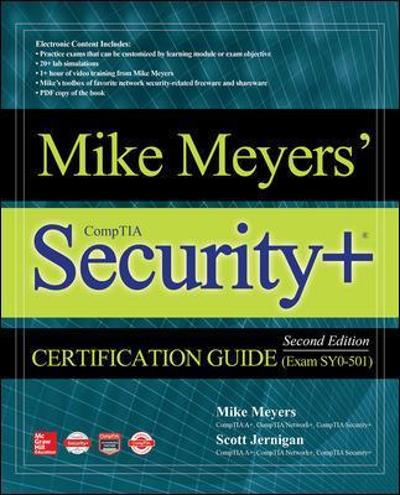 Mike Meyers' CompTIA Security+ Certification Guide, Second Edition (Exam SY0-501) - Mike Meyers