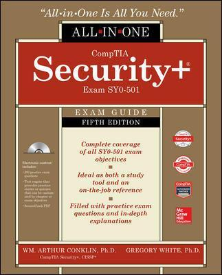 CompTIA Security+ All-in-One Exam Guide, Fifth Edition (Exam SY0-501) - Wm. Arthur Conklin