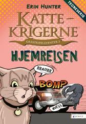 Hjemreisen - Erin Hunter Dan Jolley James L. Barry Tora Larsen Morset