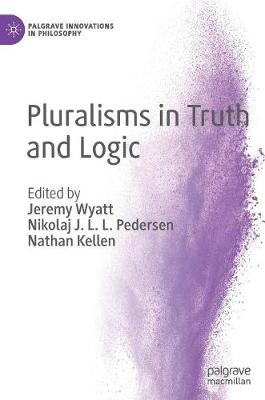 Pluralisms in Truth and Logic - Jeremy Wyatt