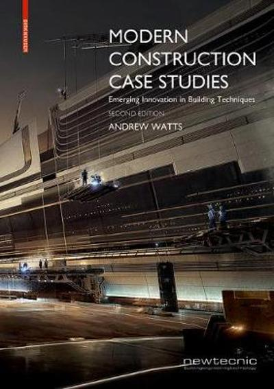 Modern Construction Case Studies - Andrew Watts