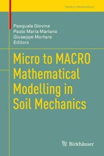 Micro to MACRO Mathematical Modelling in Soil Mechanics - Pasquale Giovine