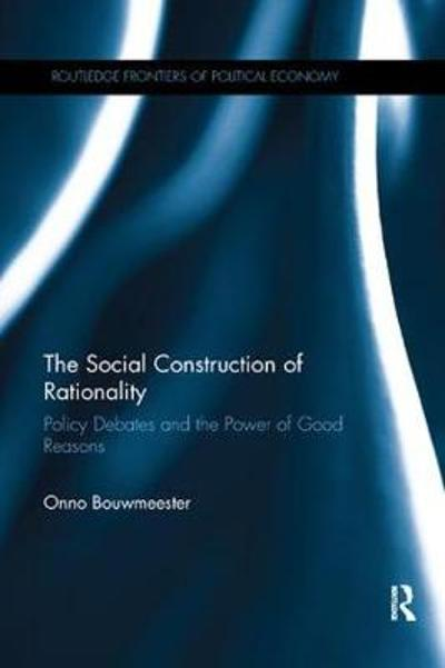 The Social Construction of Rationality - Onno Bouwmeester