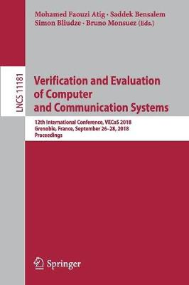 Verification and Evaluation of Computer and Communication Systems - Mohamed Faouzi Atig
