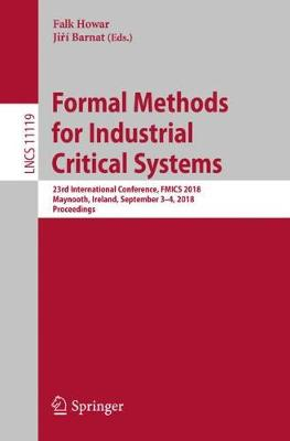 Formal Methods for Industrial Critical Systems - Falk Howar