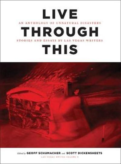 Live Through This - Geoff Schumacher