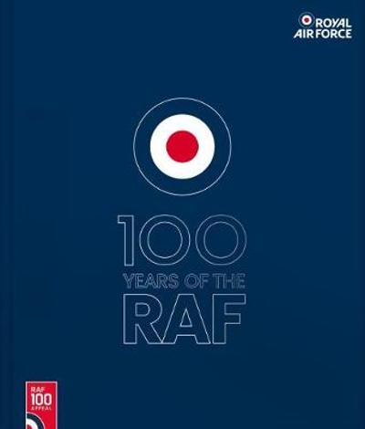 100 Years Of The RAF - Royal Airforce
