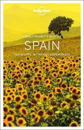Lonely Planet Best of Spain - Lonely Planet Anthony Ham Gregor Clark Duncan Garwood Catherine Le Nevez John Noble Brendan Sainsbury Regis St Louis Andy Symington Sally Davies