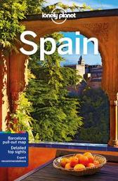 Lonely Planet Spain - Lonely Planet Gregor Clark Sally Davies Duncan Garwood Anthony Ham Catherine Le Nevez Isabella Noble John Noble Josephine Quintero Brendan Sainsbury