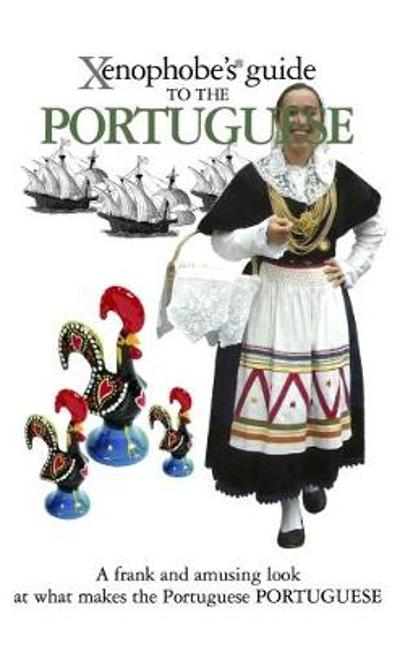 The Xenophobe's Guide to the Portuguese - Matthew Hancock
