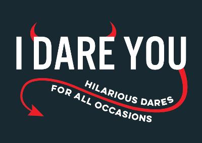 I Dare You - Summersdale