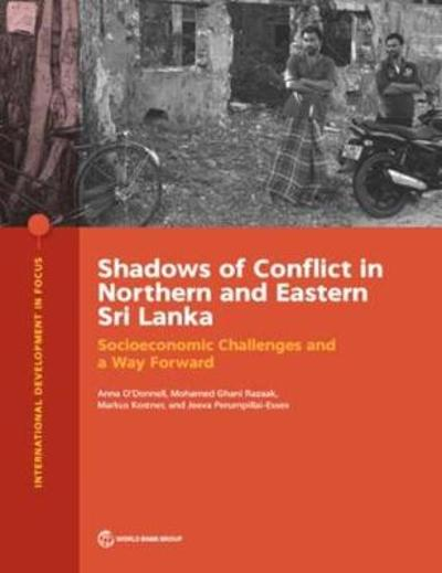 Shadows of conflict in northern and eastern Sri Lanka - Anna O'Donnell