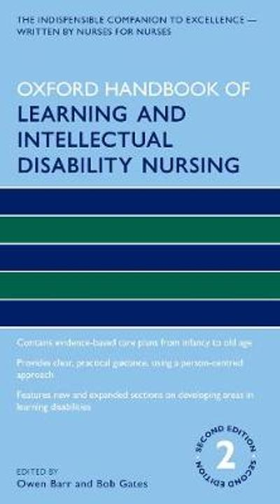 Oxford Handbook of Learning and Intellectual Disability Nursing - Owen Barr