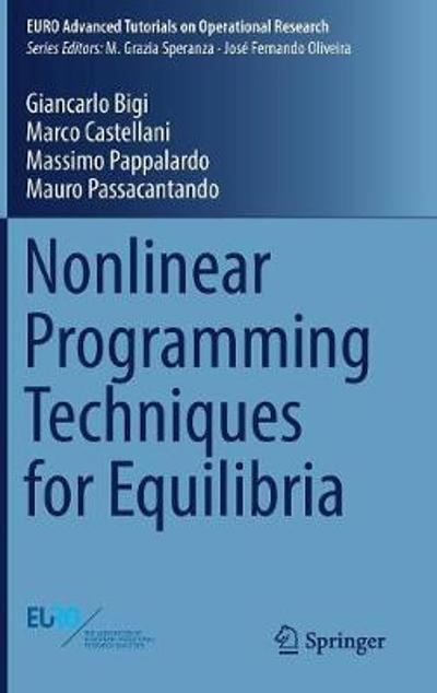 Nonlinear Programming Techniques for Equilibria - Giancarlo Bigi