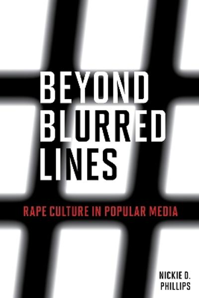 Beyond Blurred Lines - Nickie D. Phillips