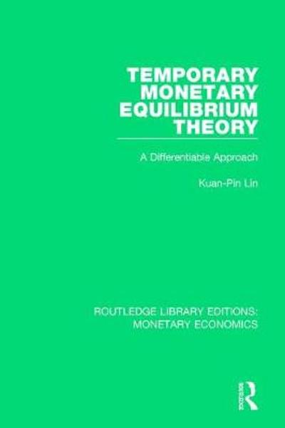 Temporary Monetary Equilibrium Theory - Kuan-Pin Lin