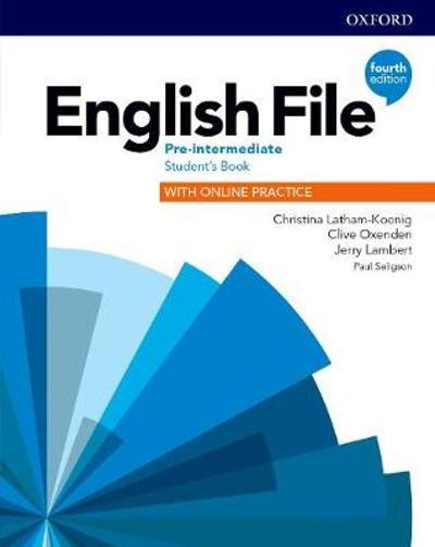 English File: Pre-Intermediate: Student's Book with Online Practice - Christina Latham-Koenig