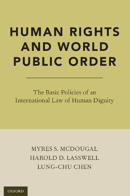 Human Rights and World Public Order - Myres S. McDougal