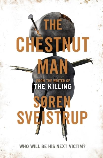 The chestnut man - Søren Sveistrup