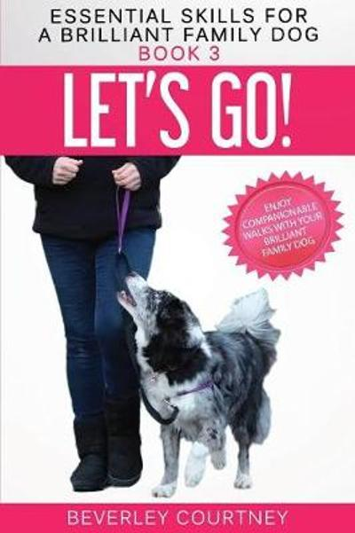 Let's Go! - Beverley Courtney