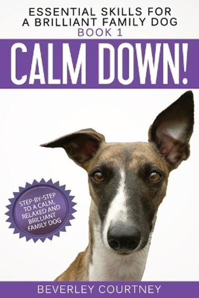 Calm Down! - Beverley Courtney
