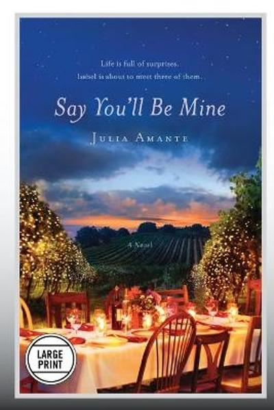 Say You'll Be Mine - Julia Amante