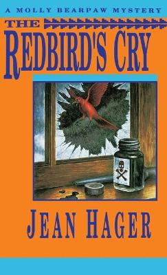 The Redbird's Cry - Jean Hager