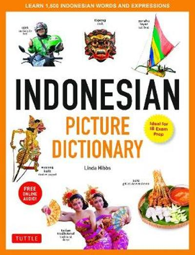 Indonesian Picture Dictionary - Linda Hibbs
