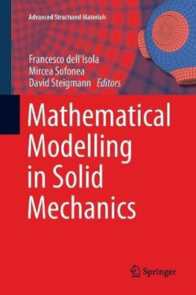 Mathematical Modelling in Solid Mechanics - Francesco dell'Isola