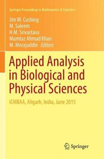 Applied Analysis in Biological and Physical Sciences - Jim M. Cushing