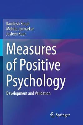 Measures of Positive Psychology - Kamlesh Singh