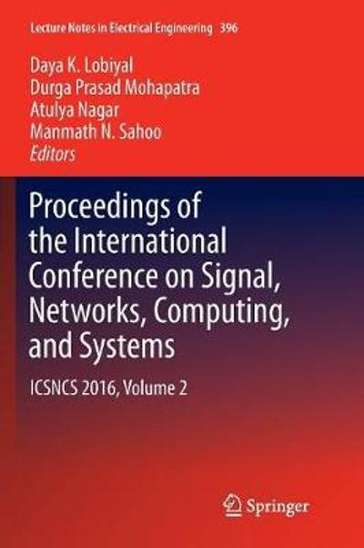 Proceedings of the International Conference on Signal, Networks, Computing, and Systems - Daya K. Lobiyal