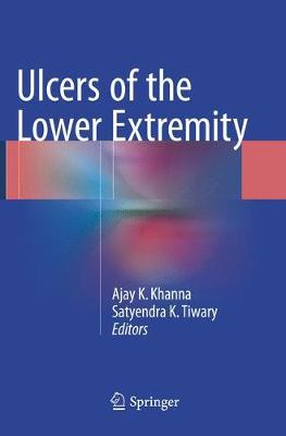 Ulcers of the Lower Extremity - Ajay K Khanna
