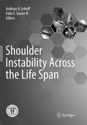 Shoulder Instability Across the Life Span - Andreas B. Imhoff